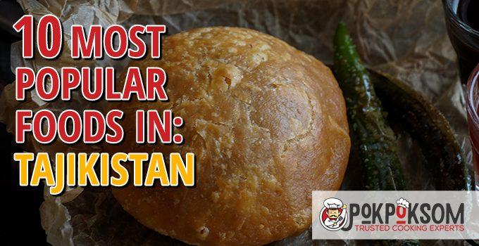 10 Most Popular Foods In Tajikistan