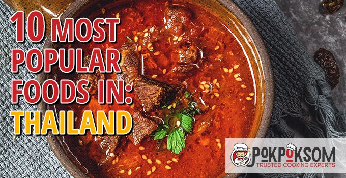 10 Most Popular Foods In Thailand