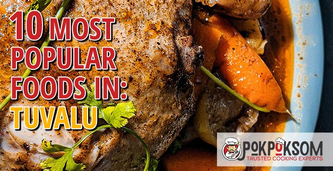 10 Most Popular Foods In Tuvalu