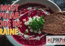 10 Most Popular Foods in Ukraine