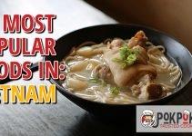 10 Most Popular Foods in Vietnam