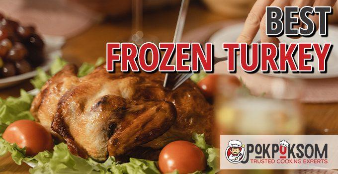 Best Frozen Turkey