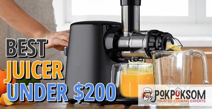 Best Juicer Under $200