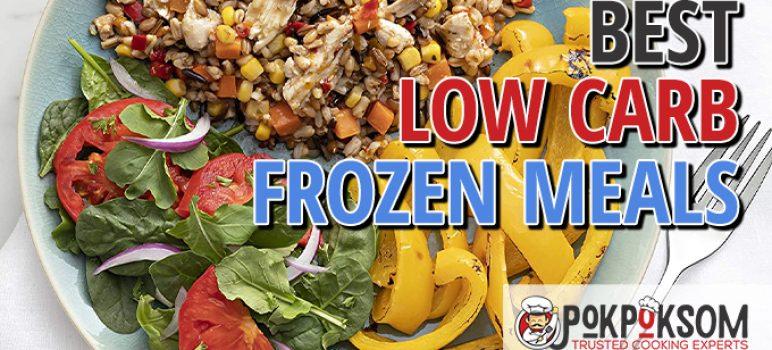 Best Low Carb Frozen Meals