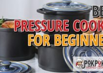 5 Best Pressure Cookers for Beginners (Reviews Updated 2021)