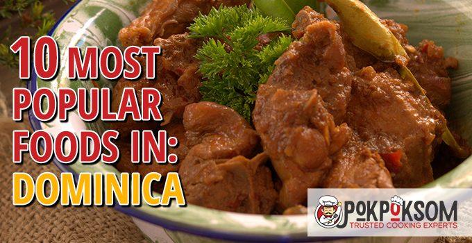 10 Most Popular Foods In Dominica