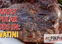 10 Most Popular Foods in Eswatini