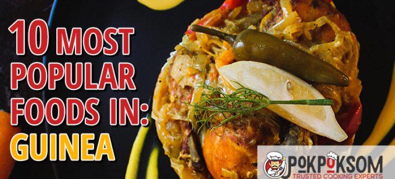 10 Most Popular Foods In Guinea