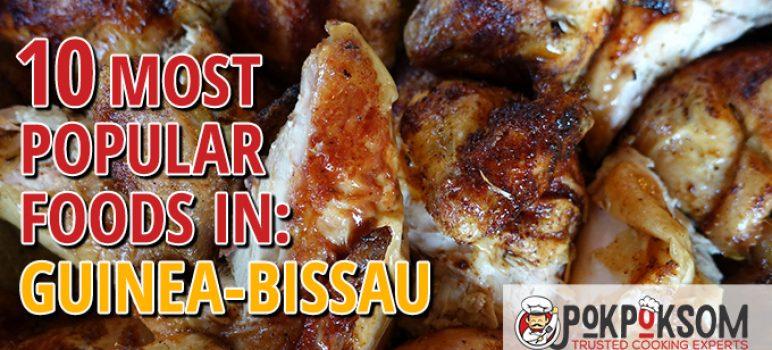 10 Most Popular Foods In Guinea Bissau