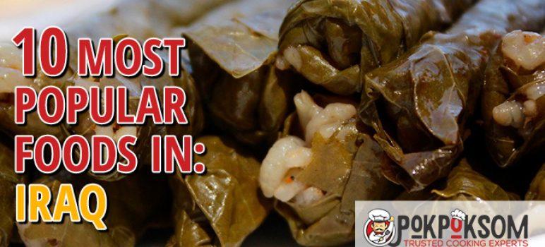 10 Most Popular Foods In Iraq