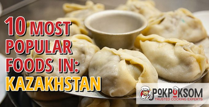 10 Most Popular Foods In Kazakhstan