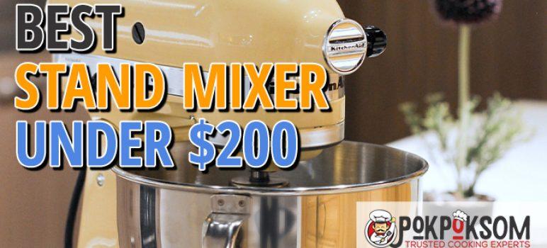 Best Stand Mixer Under $200