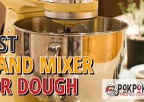 5 Best Stand Mixers for Dough (Reviews Updated 2021)