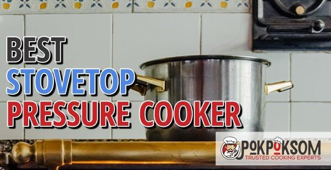 Best Stovetop Pressure Cooker